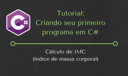 Tutorial: Como criar um Programa em C#